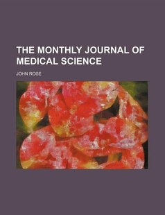 The Monthly Journal of Medical Science