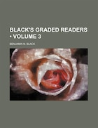 Black's Graded Readers (Volume 3)