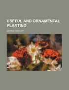 Useful and ornamental planting