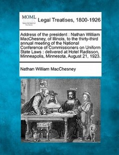 Address Of The President: Nathan William Macchesney, Of Illinois, To The Thirty-third Annual Meeting Of The National Conferen