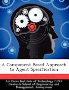 A Component Based Approach To Agent Specification