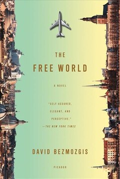 The Free World: A Novel