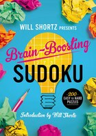 Will Shortz Presents Brain-Boosting Sudoku: 200 Easy to Hard Puzzles