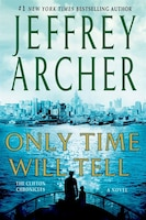 Only Time Will Tell ($9.99 Ed.): A Novel