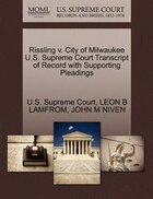 Rissling V. City Of Milwaukee U.s. Supreme Court Transcript Of Record With Supporting Pleadings