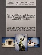 Riley V. Mcraney U.s. Supreme Court Transcript Of Record With Supporting Pleadings
