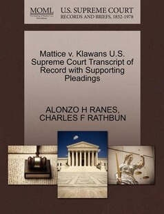 Mattice V. Klawans U.s. Supreme Court Transcript Of Record With Supporting Pleadings