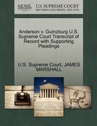 Anderson V. Guinzburg U.s. Supreme Court Transcript Of Record With Supporting Pleadings
