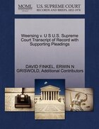 Weersing V. U S U.s. Supreme Court Transcript Of Record With Supporting Pleadings