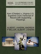 Kern (charles) V. Virginia U.s. Supreme Court Transcript Of Record With Supporting Pleadings