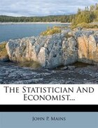 The Statistician And Economist...