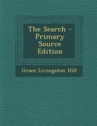 The Search - Primary Source Edition