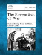 The Prevention of War