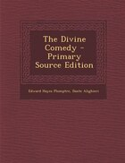 The Divine Comedy - Primary Source Edition