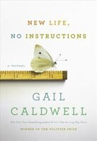 New Life, No Instructions: A Memoir