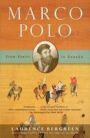 Marco Polo: From Venice To Xanadu