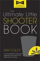Ultimate Little Shooter Book, 2e