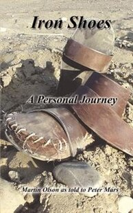 Iron Shoes: A Personal Journey