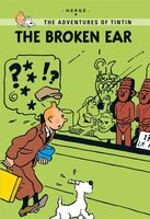 The Aventures of Tintin Young Readers' Edition: The Broken Ear