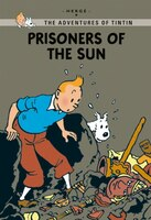 Tintin Young Readers: Prisoners of the Sun: Tintin Young Readers