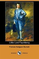 Little Lord Fauntleroy (dodo Press)