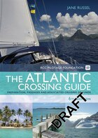 Rcc Pilotage Foundation Atlantic Crossing Guide