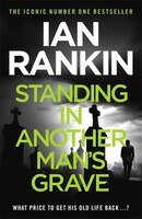 Standing In Another Man's Grave: (unabridged)