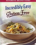 Incredibly Easy Gluten Free