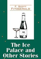 The Ice Palace And Other Stories