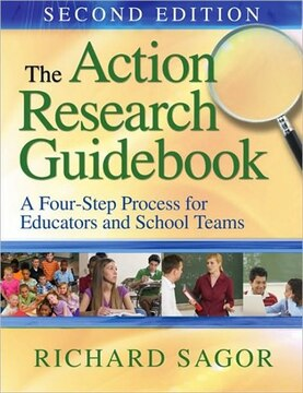 The Action Research Guidebook: A Four-stage Process For Educators And School Team