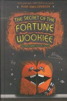 The Secret Of The Fortune Wookiee: An Origami Yoda Book
