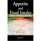 Appetite and Food Intake: Behavioral and Physiological Considerations