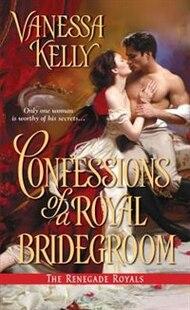 Confessions Of A Royal Bridegroom