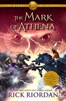 The Heroes Of Olympus - Book Three: Mark Of Athena
