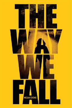 The Way We Fall: The Fallen World Trilogy