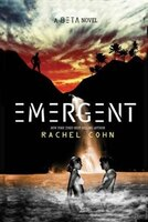 Emergent (a Beta Novel): A Beta Novel
