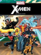 Marvel The X-men: An Origin Story: Purchase Includes Marvel Ebook!