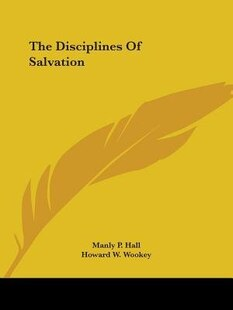 The Disciplines Of Salvation