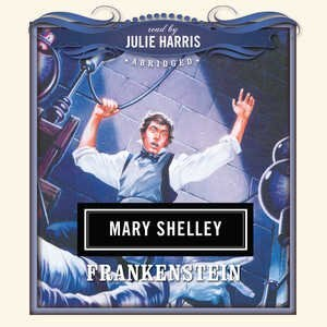 Frankenstein: Classics Read By Celebrities Series
