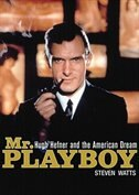 Mr. Playboy MP3: Hugh Hefner and the American Dream
