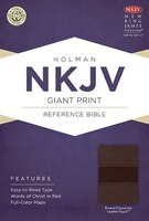 NKJV GIANT PRINT REFERENCE BIBLE, BROWN/CHOCOLATE LEATHERTOUCH