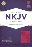 NKJV GIANT PRINT REFERENCE BIBLE, PINK LEATHERTOUCH