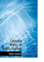 Collected Works of Hesba Stretton (Large Print Edition)