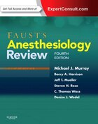 Faust's Anesthesiology Review: Expert Consult Online And Print