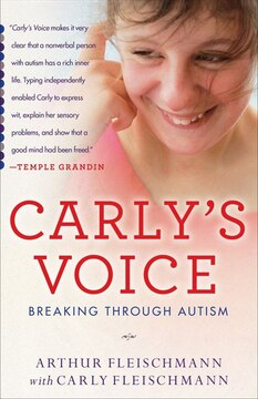 Carly&#39;s Voice: Breaking Through Autism