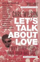 Lets Talk About Love: Why Other People Have Such Bad Taste