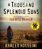 A Thousand Splendid Suns: A Novel