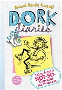 Dork Diaries 4: Tales from a Not-So-Graceful Ice Princess