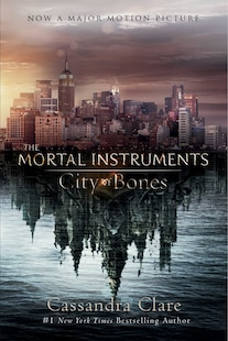 City of Bones: Movie Tie-in Edition