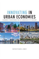 Innovating in Urban Economies: Economic Transformation in Canadian City-Regions